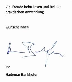Hademar Bankhofer wünscht beim Lesen und bei der praktischen Anwendung viel Freude.